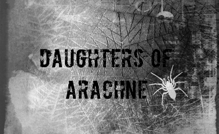 Daughters Of Arachne